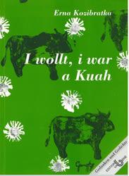 I wollt, i war a Kuah